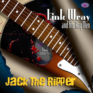 Link Wray - Jack the Ripper | MsMusic Productions
