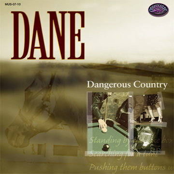 CD Cover | Dane - Dangerous Country | MsMusic Productions